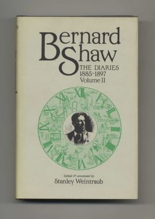 Bernard Shaw: the Diaries 1885-1897, Volume II - 1st Edition/1st Printing