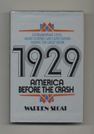 1929: America before the Crash - 1st Edition/1st Printing