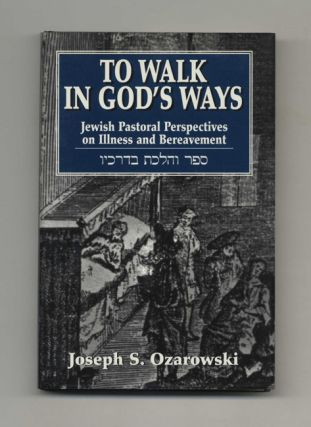 To Walk in God's Ways - 1st Edition/1st Printing