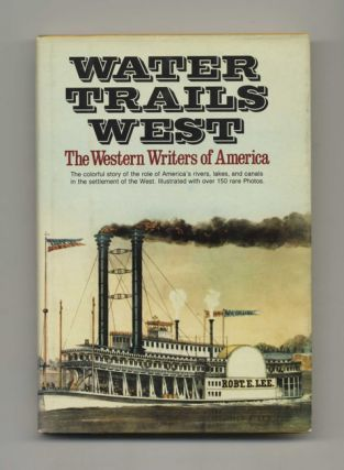 Water Trails West - 1st Edition/1st Printing