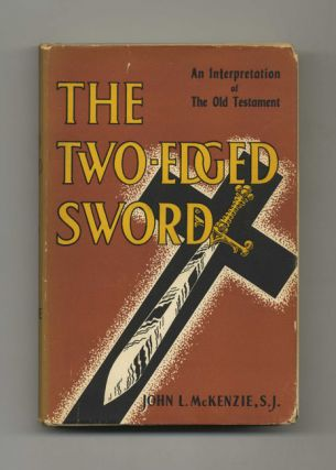 The Two-Edged Sword: an Interpretation of the Old Testament