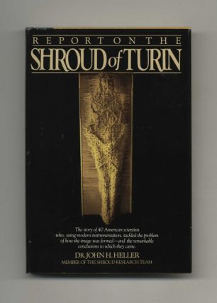 Report on the Shroud of Turin - 1st Edition/1st Printing