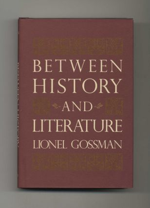 Between History and Literature - 1st Edition/1st Printing