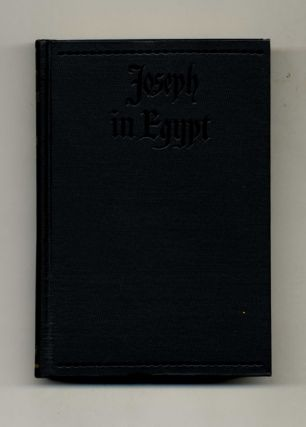 Joseph in Egypt. Thomas Mann