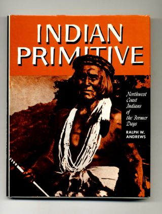Indian Primitive - 1st Edition/1st Printing