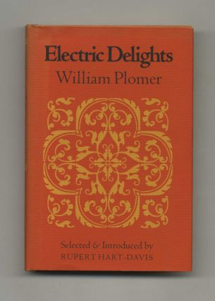 Electric Delights - 1st US Edition/1st Printing. William Plomer
