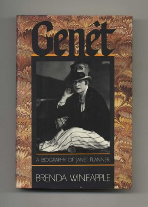 Genêt: a Biography of Janet Flanner - 1st Edition/1st Printing