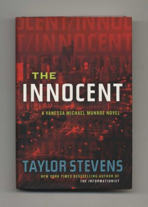 The Innocent: A Vanessa Michael Munroe Novel - 1st Edition/1st Printing