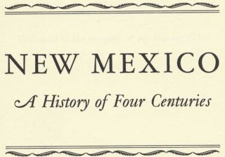 New Mexico: a History of Four Centuries