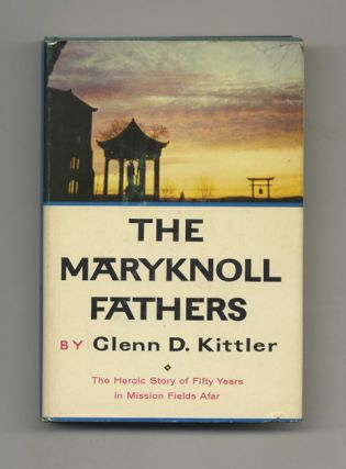 The Maryknoll Fathers - 1st Edition/1st Printing