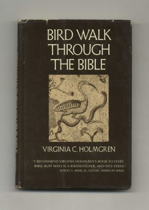 Bird Walk through the Bible - 1st Edition/1st Printing