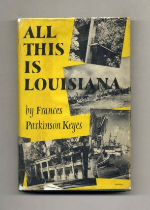 All This is Louisiana: an Illustrated Story Book