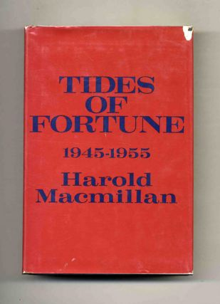 Tides of Fortune: 1945-1955 - 1st US Edition/1st Printing