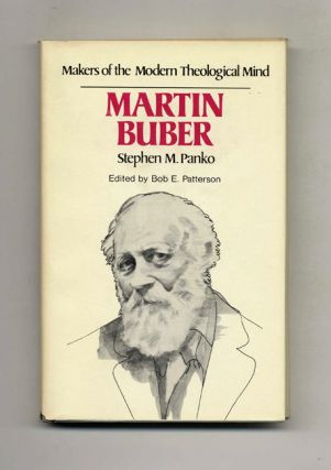 Makers of the Modern Theological Mind: Martin Buber. Stephen M. Panko