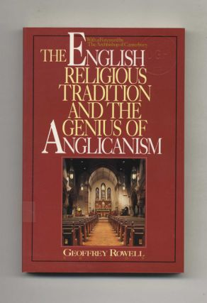 The English Religious Tradition and the Genius of Anglicanism - 1st Edition/1st Printing