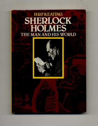 Sherlock Holmes: the Man and His World