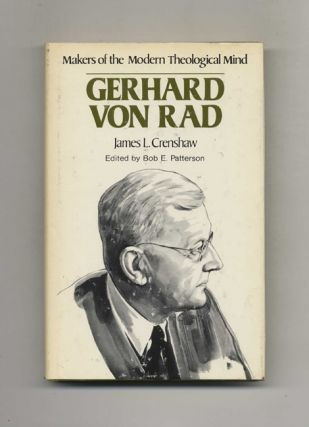 Makers of the Modern Theological Mind: Gerhard Von Rad. James L. Crenshaw