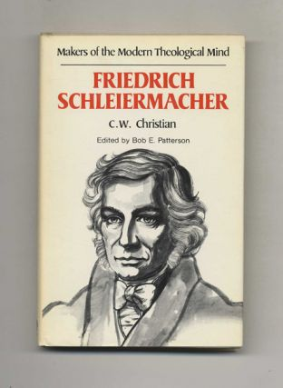 Makers of the Modern Theological Mind: Friedrich Schleiermacher