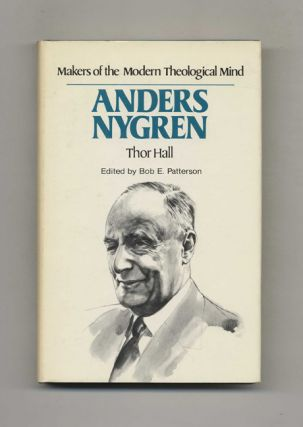 Makers of the Modern Theological Mind: Anders Nygren