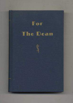 For the Dean: Essays in Anthropology in Honor of Byron Cummings on His Eighty-Ninth Birthday, September 20, 1950 - 1st Edition/1st Printing. Erik K. Reed, Dale S. King.