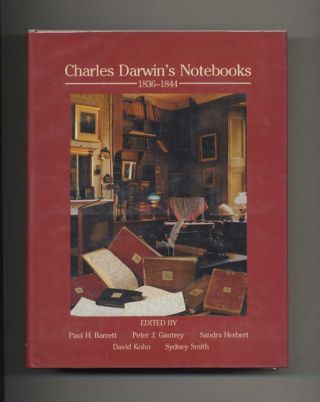 Charles Darwin's Notebooks, 1836-1844: Geology, Transmutation of Species, Metaphysical Enquiries ...