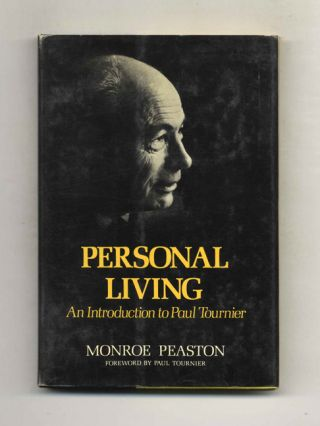 Personal Living: an Introduction to Paul Tournier - 1st Edition/1st Printing
