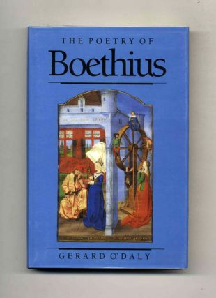 The Poetry of Boethius - 1st US Edition/1st Printing. Gerard O'Daly