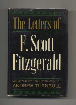 The Letters of F. Scott Fitzgerald. Andrew Turnbull