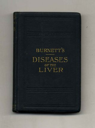 The Greater Diseases Of The Liver: Jaundice, Gall-stones, Enlargements, Tumours, And Cancer, And...