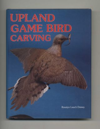 Upland Game Bird Carving - 1st Edition/1st Printing