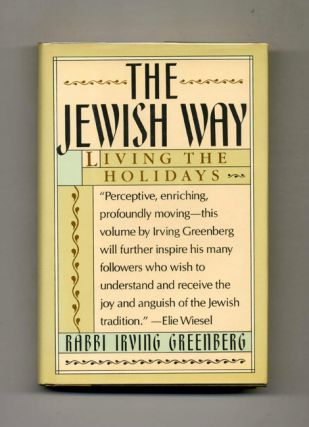 The Jewish Way: Living the Holidays - 1st Edition/1st Printing