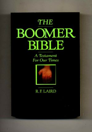 The Boomer Bible - 1st Edition/1st Printing