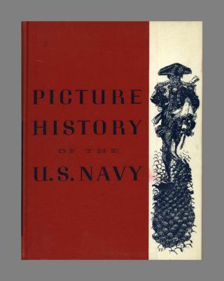 Picture History of the U. S. Navy