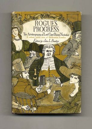"Rogue's Progress: the Autobiography of ""Lord Chief Baron"" Nicholson"