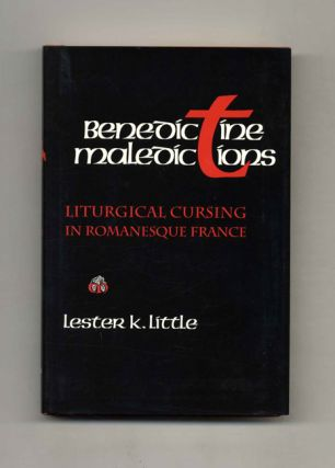 Benedictine Maledictions: Liturgical Cursing In Romanesque France - 1st Edition/1st Printing