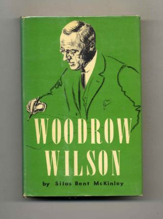 Woodrow Wilson: a Biography - 1st Edition/1st Printing