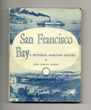 San Francisco Bay: a Pictorial Maritime History