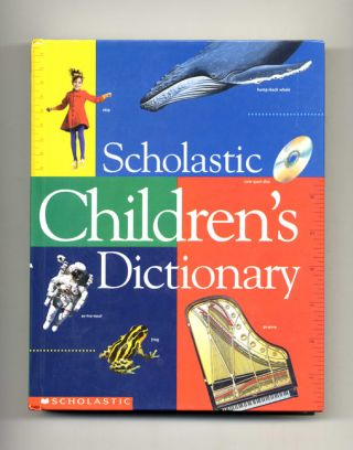 Scholastic Children's Dictionary - 1st Scholastic Edition/1st Printing. Of Scholastic Inc
