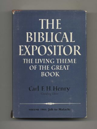 The Biblical Expositor: The Living Theme of the Great Book, Job-Malachi