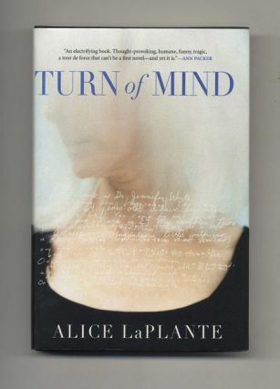 Turn of Mind - 1st Edition/1st Printing. Alice LaPlante