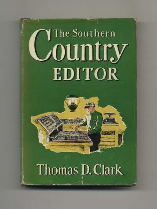 The Southern Country Editor - 1st Edition/1st Printing