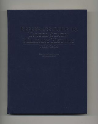 Reference Guide to United States Military History: 1865 - 1919 - 1st Edition/1st Printing