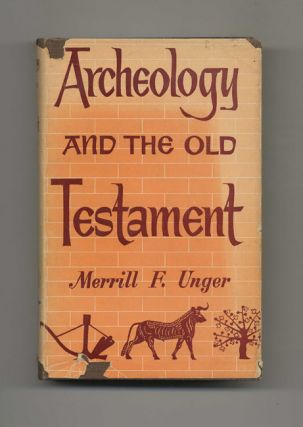 Archaeology and the Old Testament - 1st Edition/1st Printing