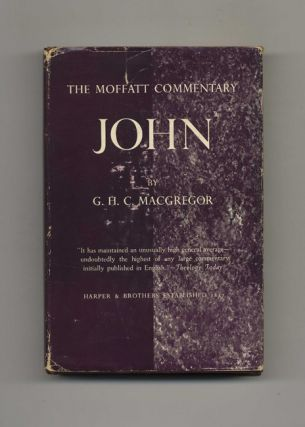 The Gospel of John. G. H. C. MacGregor