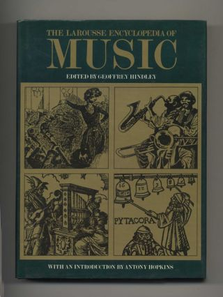 Larousse Encyclopedia of Music. Geoffrey Hindley