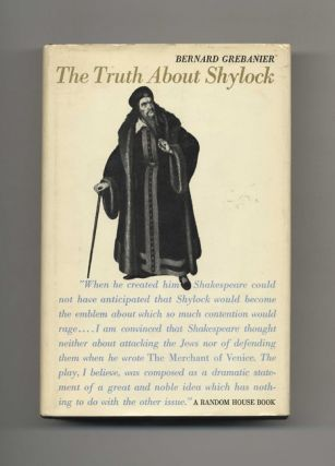 The Truth about Shylock - 1st Edition/1st Printing