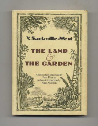 The Land & The Garden. V. Sackville-West