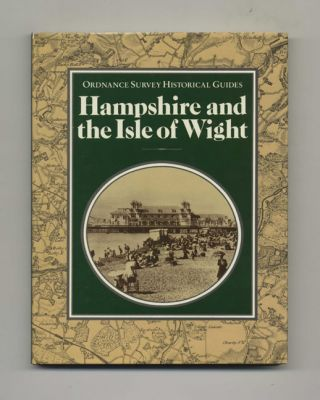 Hampshire and the Isle of Wight - 1st Edition/1st Printing