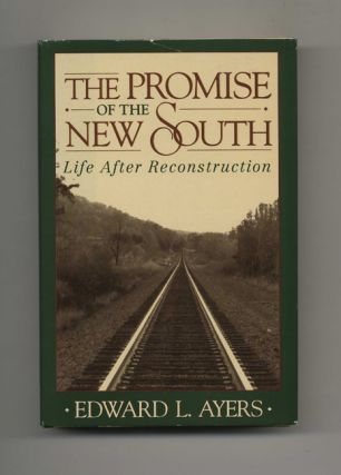 The Promise of the New South - 1st Edition/1st Printing