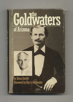 The Goldwaters of Arizona - 1st Edition/1st Printing